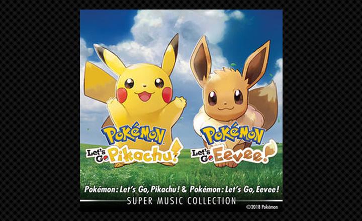 Pokémon: Let's Go, Pikachu! & Pokémon: Let's Go, Eevee! Super Music Collection ya está disponible en iTunes