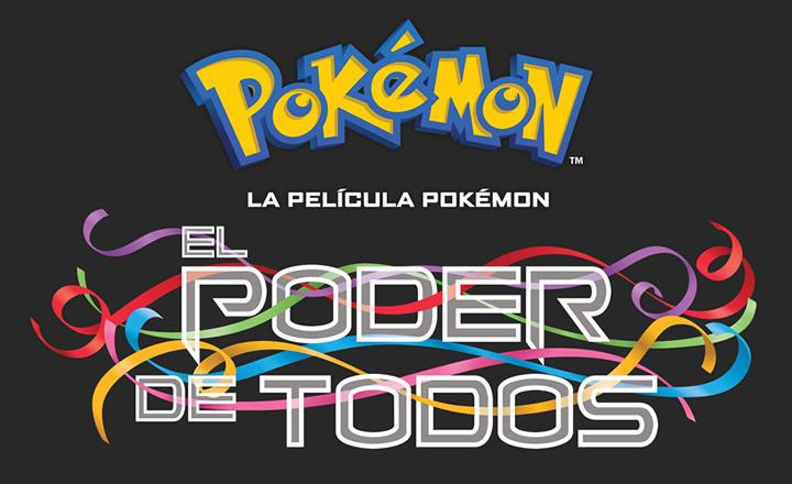 El poder de todos es el título internacional del último largometraje Pokémon